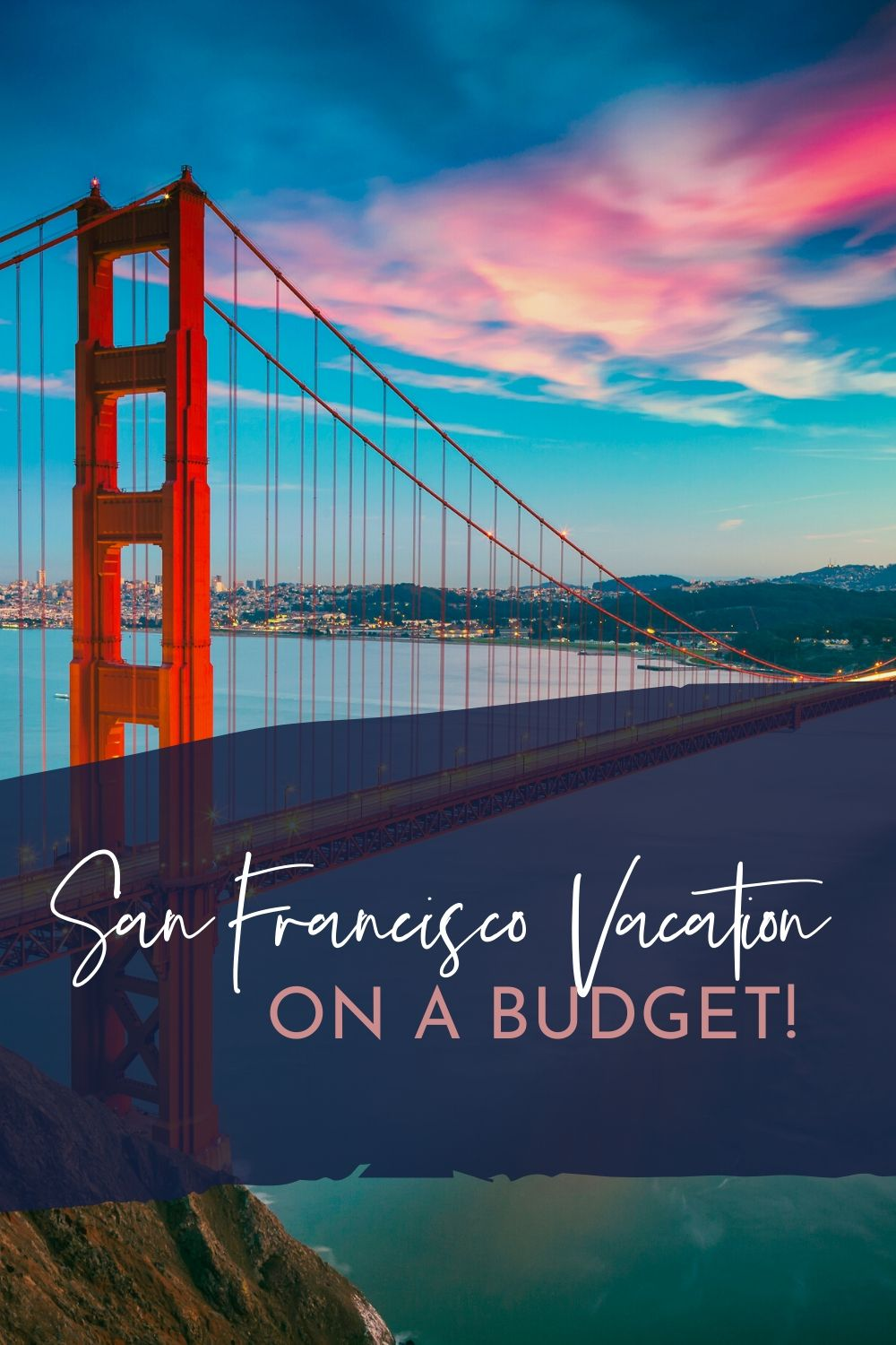 San Francisco Vaction on a Budget